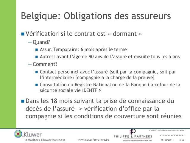 contrats d 39 assurance vie non r clam s dormants luxembourg belgiqu. Black Bedroom Furniture Sets. Home Design Ideas