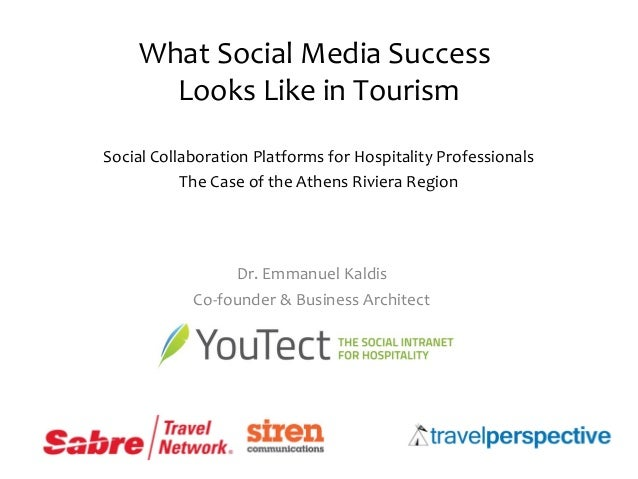 What Social Media Success Looks Like in Tourism Social Collaboration Platforms for Hospitality Professionals The Case of t...