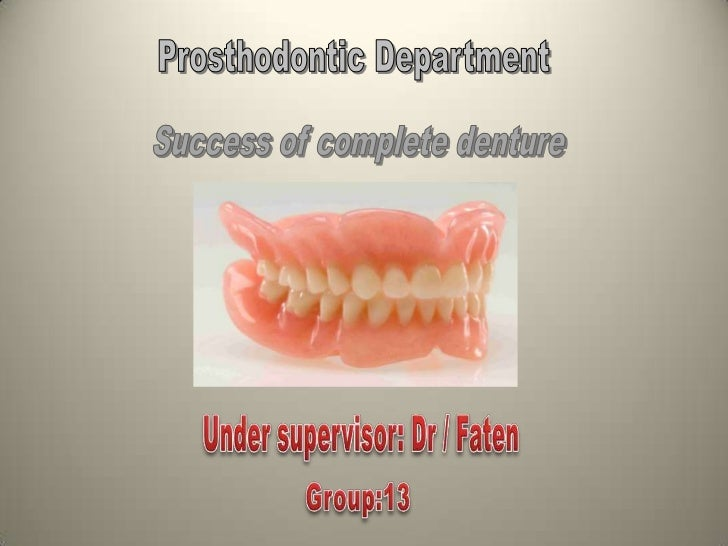 1. Diagnosis and Examination.      5.Jaw relation.2. Taking Impression:              6.Mounting.           Primary impress...