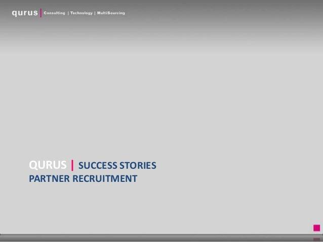 QURUS | SUCCESS STORIES PARTNER RECRUITMENT
