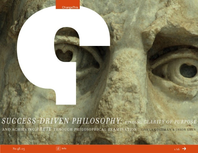 Info 1/16 Success-Driven Philosophy: Finding Clarity of Purpose and Achieving Arete Through Philosophical Ex amination | J...