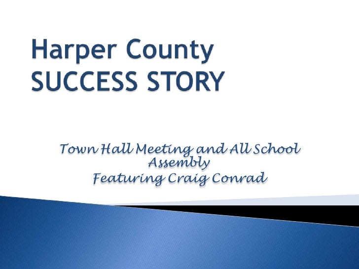 Town Hall Meeting and All School           Assembly    Featuring Craig Conrad