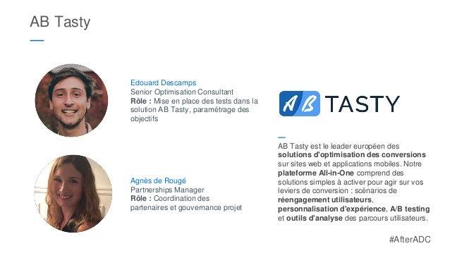 AB Tasty ― ― AB Tasty est le leader européen des solutions d'optimisation des conversions sur sites web et applications mo...