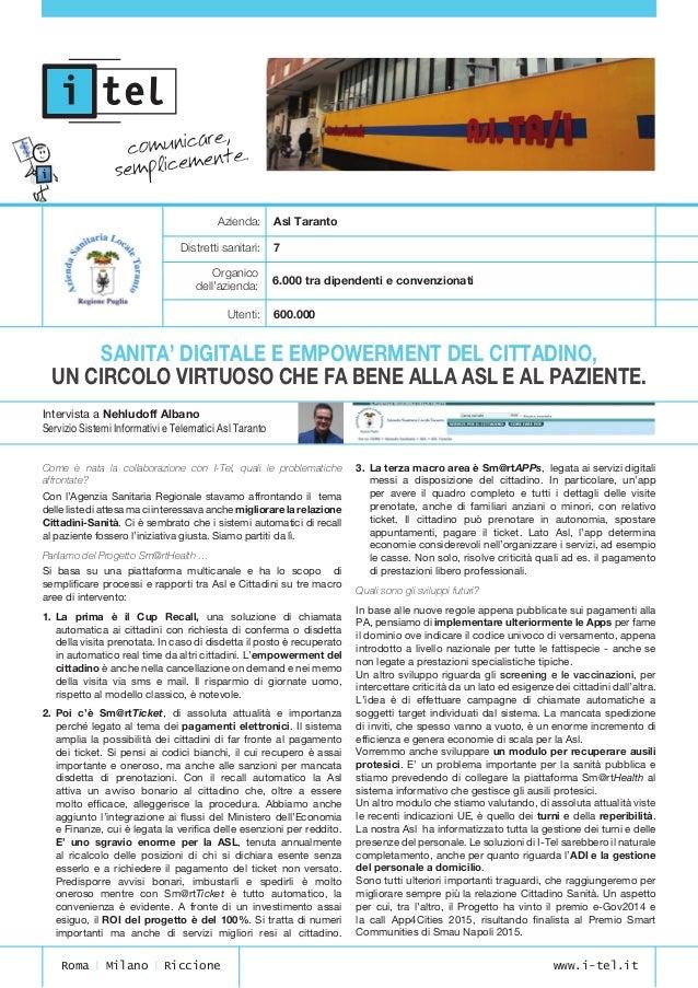 Azienda:Asl Taranto  Distretti sanitari: 7  Utenti:600.000  Intervista a Nehludoff Albano Servizio Sistemi Informa...