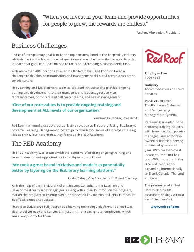 Business Challenges Red Roof Inn's primary goal is to be the top economy hotel in the hospitality industry while deliverin...