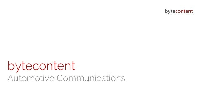 bytecontent bytecontent Automotive Communications