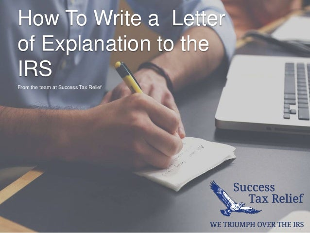 How to write a letter of explanation to the irs from success tax r how to write a letter of explanation to the irs from the team at success tax spiritdancerdesigns Choice Image