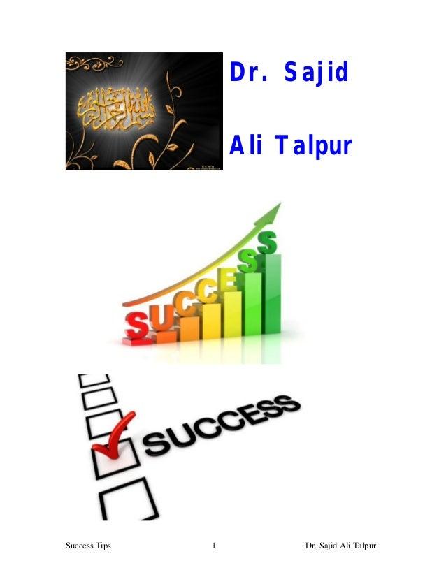 Dr. Sajid                   Ali TalpurSuccess Tips   1         Dr. Sajid Ali Talpur