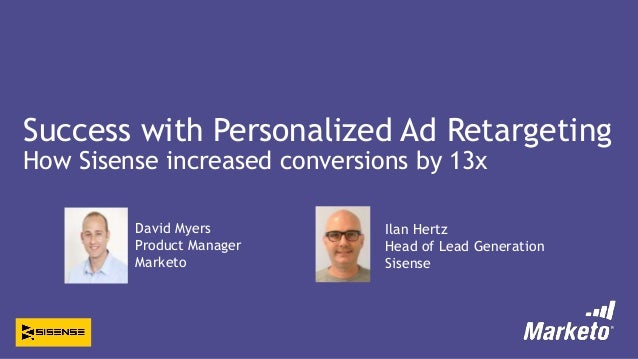 Success with Personalized Ad Retargeting: How Sisense Increased Conversions by 13x