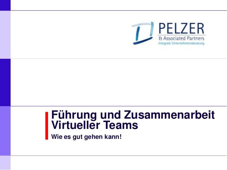 P E L Z E R & ASSOCIATED PARTNERS       Integrale Unternehmensberatung       Hamburg, München, Düsseldorf, Groningen, Lond...