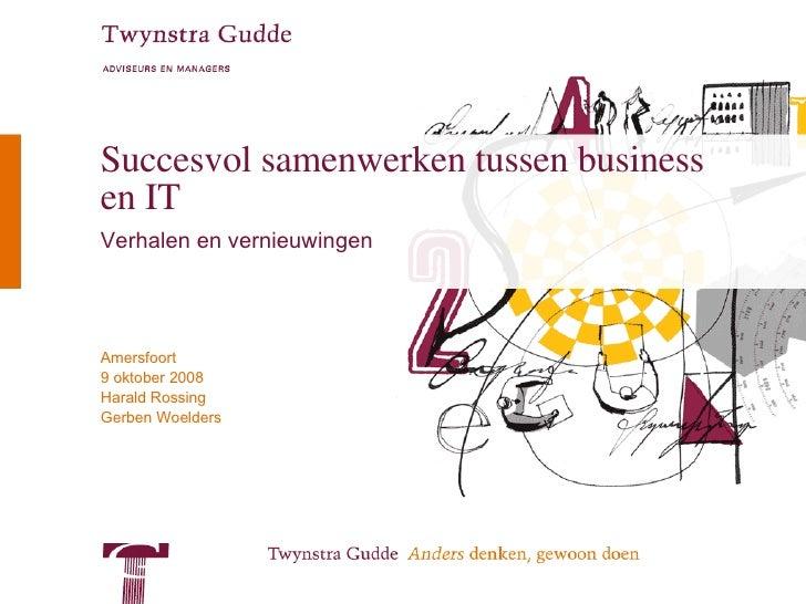 Succesvol samenwerken tussen business en IT Verhalen en vernieuwingen
