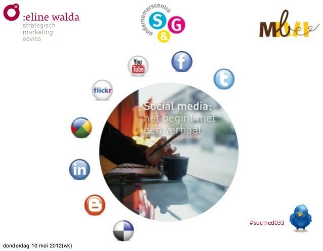 #socmed033 donderdag 10 mei 2012(wk)