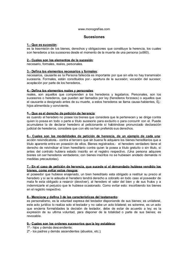www.monografias.com                                         Sucesiones1.- Que es sucesión:es la trasmisión de los bienes, ...