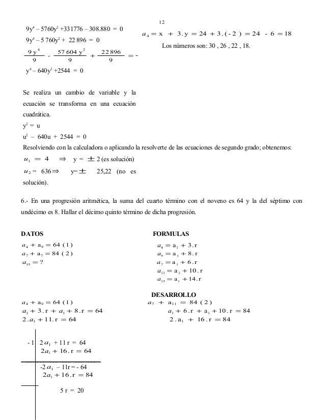 12  9y4 – 5760y2 +331776 – 308.880 = 0  a 4 = x + 3 . y = 24 + 3 . ( - 2 ) = 24 - 6 = 18  9y4 – 5 760y2 + 22 896 = 0 9 y4 ...