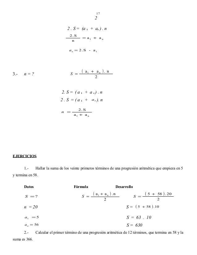 17  2 2 . S = (a 1 + an ) . n 2 .S n  = a1 + a n  an = 2 . S - a1  3.-  S =  n=?  (  a1 + a n ) . n 2  2. S = ( a 1 + a n ...