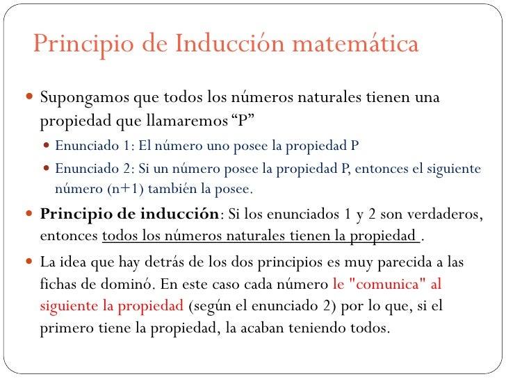 """Principio de Inducción matemática Supongamos que todos los números naturales tienen una  propiedad que llamaremos """"P""""   ..."""