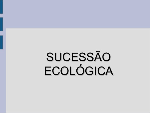 SUCESSÃOECOLÓGICA