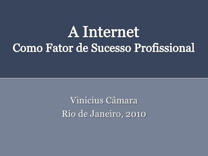 Vinicius Câmara Rio de Janeiro, 2010