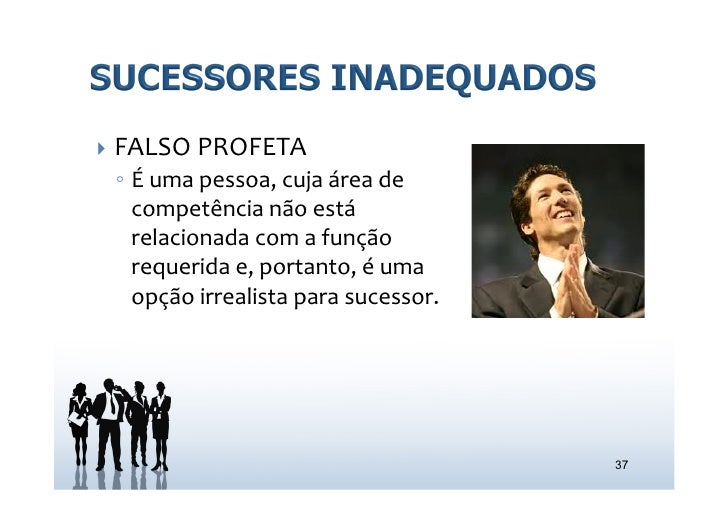 } FALSO PROFETA   ◦ É uma pessoa, cuja área de      competência não está      relacionada com ...