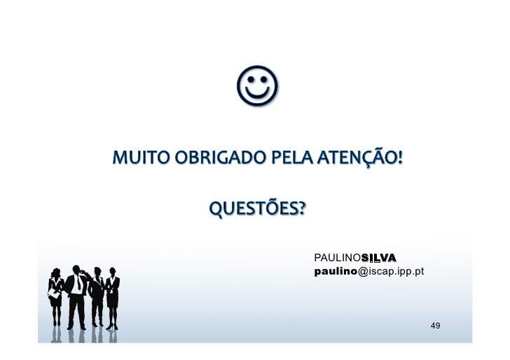 PAULINOSILVApaulino@iscap.ipp.pt                       49