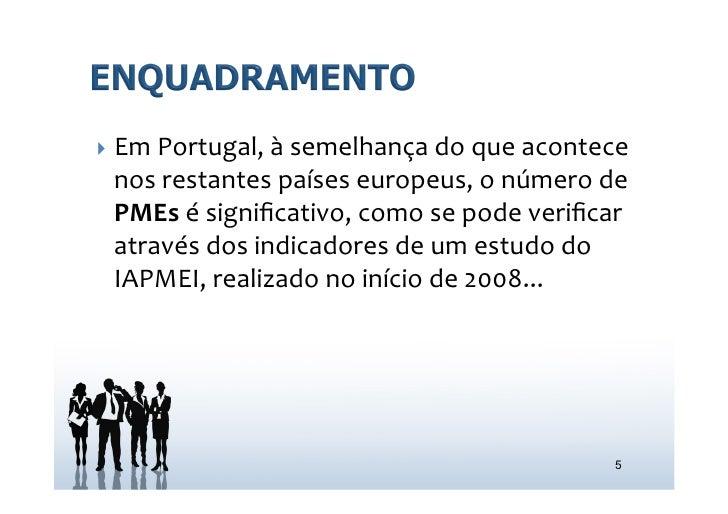 } Em Portugal, à semelhança do que acontece   nos restantes países europeus, o número de   P...