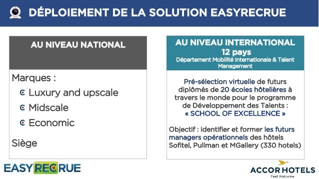 accor school of excellence digitalise ses recrutement avec l u0026 39 entretie u2026