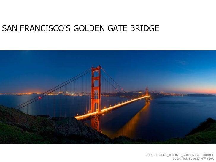 SAN FRANCISCOS GOLDEN GATE BRIDGE                               CONSTRUCTION_BRIDGES_GOLDEN GATE BRIDGE                   ...