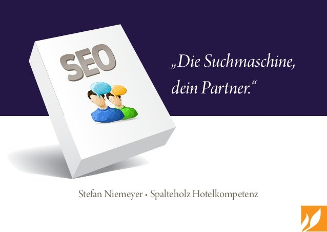 """Stefan Niemeyer • Spalteholz Hotelkompetenz  """"Die Suchmaschine, dein Partner."""" SEOSEO"""