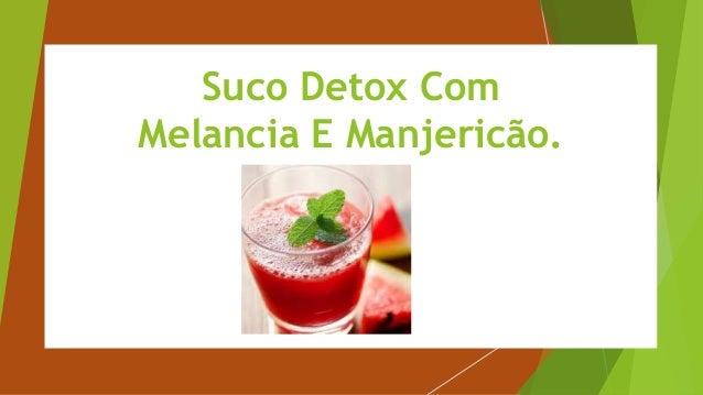 Suco Detox Com Melancia E Manjericão.