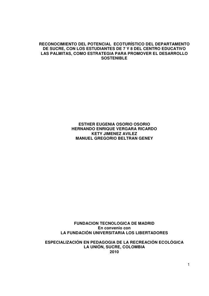 RECONOCIMIENTO DEL POTENCIAL ECOTURÍSTICO DEL DEPARTAMENTO   DE SUCRE, CON LOS ESTUDIANTES DE 7 Y 8 DEL CENTRO EDUCATIVO  ...