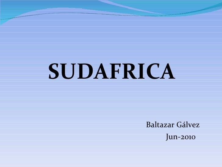 Baltazar Gálvez Jun-2010   SUDAFRICA