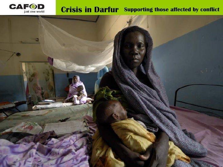 Crisis in Darfur Supporting those affected by conflict