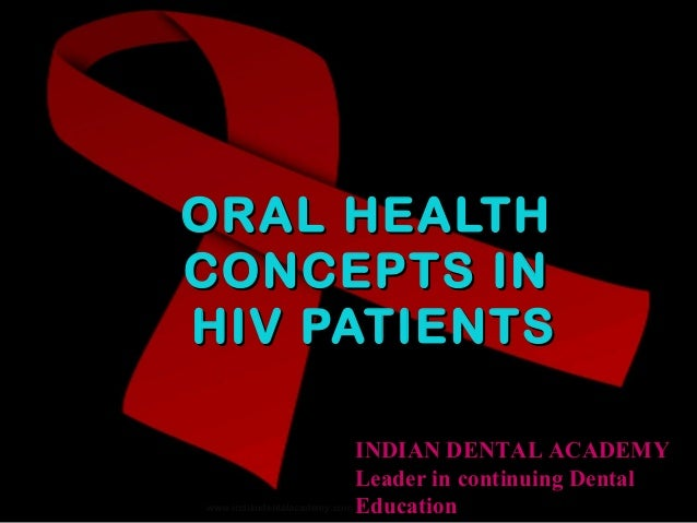 Hiv patients and oral health