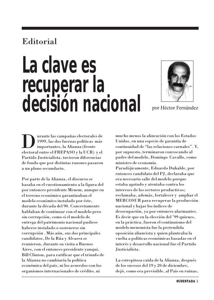 Editorial   La clave es recuperar la decisión nacional                                                   por Héctor Fernán...