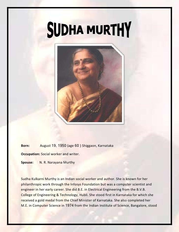 Born:       August 19, 1950 (age 60 ) Shiggaon, KarnatakaOccupation: Social worker and writer.Spouse:    N. R. Narayana Mu...