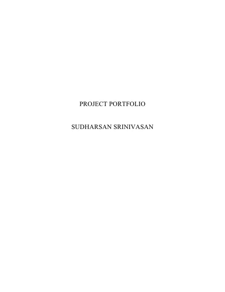 PROJECT PORTFOLIO   SUDHARSAN SRINIVASAN