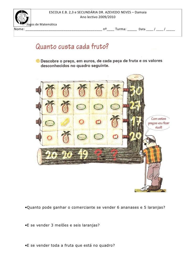 ESCOLA E.B. 2,3 e SECUNDÁRIA DR. AZEVEDO NEVES – Damaia                                          Ano lectivo 2009/2010    ...