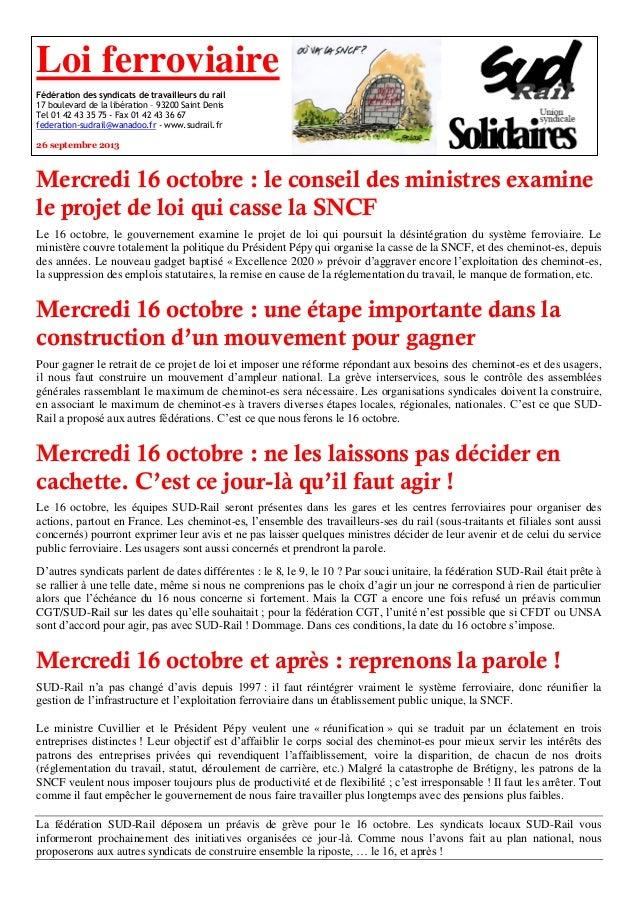 Loi ferroviaire Fédération des syndicats de travailleurs du rail 17 boulevard de la libération – 93200 Saint Denis Tel 01 ...