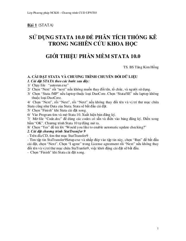 L p Ph   ng pháp NCKH – Ch   ng trình CUD UPNT03 S       D NG STATA 10.0 PHÂN TÍCH TH NG KÊ            TRONG NGHIÊN C U KH...