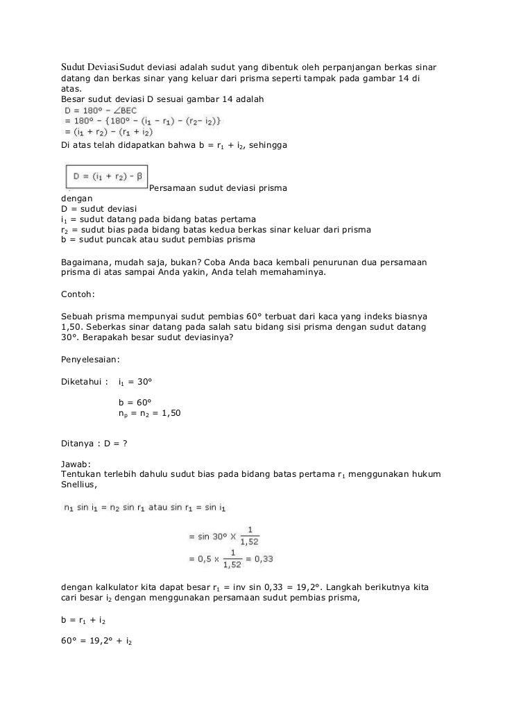 Sudut Deviasi Sudut deviasi adalah sudut yang dibentuk oleh perpanjangan berkas sinardatang dan berkas sinar yang keluar d...