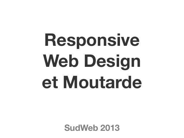 ResponsiveWeb Designet MoutardeSudWeb 2013