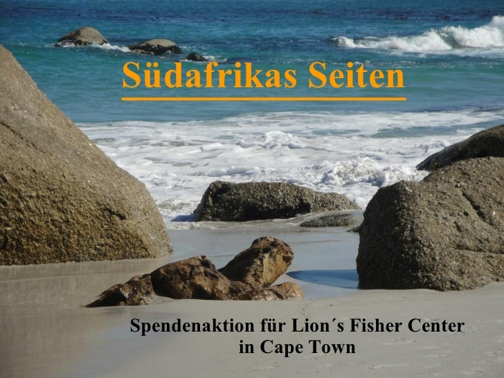 Südafrikas Seiten Spendenaktion für Lion´s Fisher Center in Cape Town