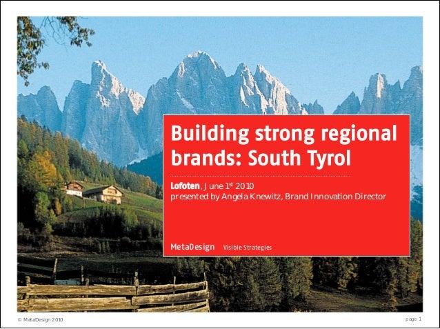 Building strong regional                    brands: South Tyrol                    Lofoten, June 1st 2010                 ...
