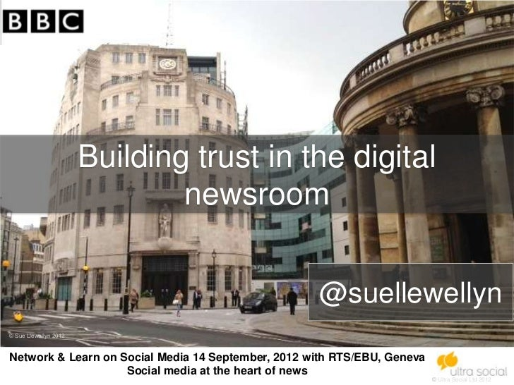 Building trust in the digital                               newsroom                                                    @s...