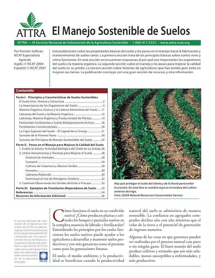 ATTRA El Manejo Sostenible de Suelos   ATTRA — El Servicio Nacional de Información de la Agricultura Sostenible • 1-800-41...