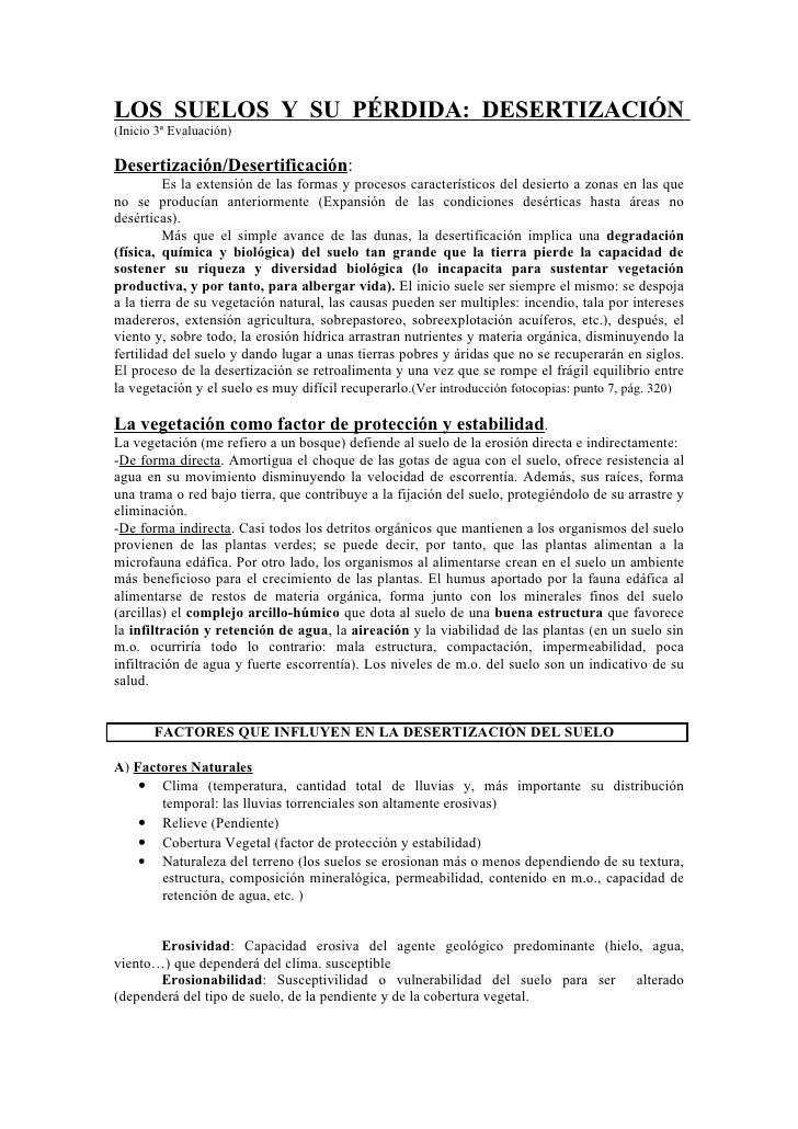 LOS SUELOS Y SU PÉRDIDA: DESERTIZACIÓN (Inicio 3ª Evaluación)  Desertización/Desertificación:          Es la extensión de ...