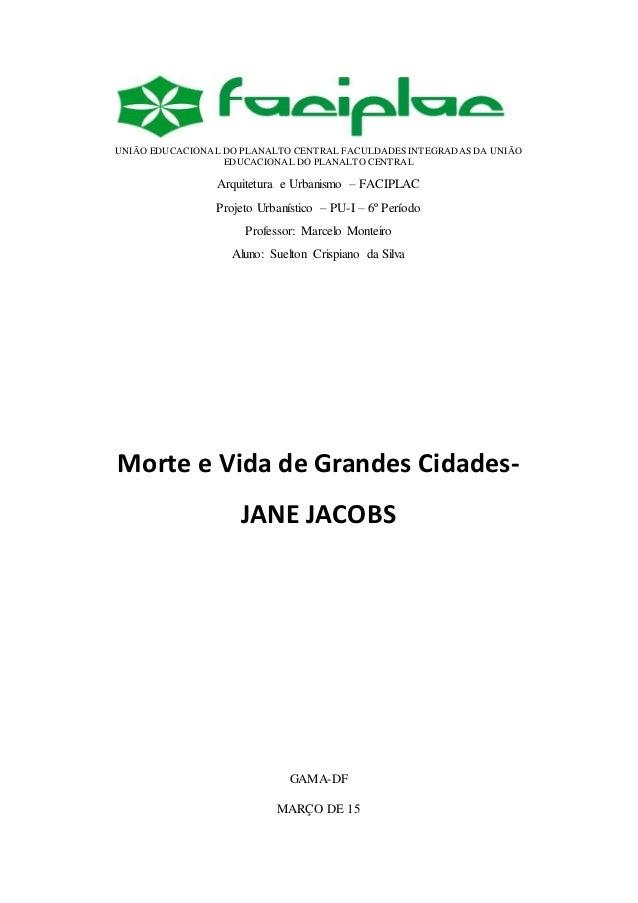 UNIÃO EDUCACIONAL DO PLANALTO CENTRAL FACULDADES INTEGRADAS DA UNIÃO EDUCACIONAL DO PLANALTO CENTRAL Arquitetura e Urbanis...