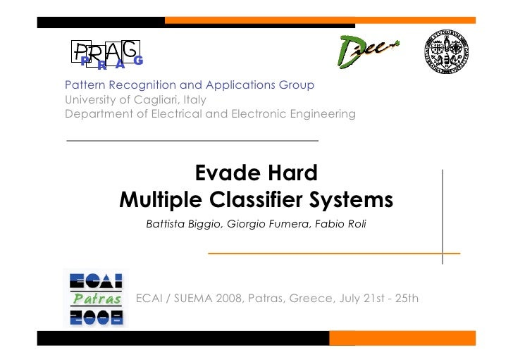 P R A G Pattern Recognition and Applications Group University of Cagliari, Italy Department of Electrical and Electronic E...