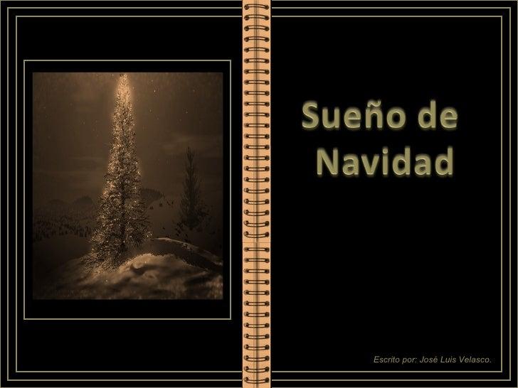 Escrito por: José Luis Velasco.