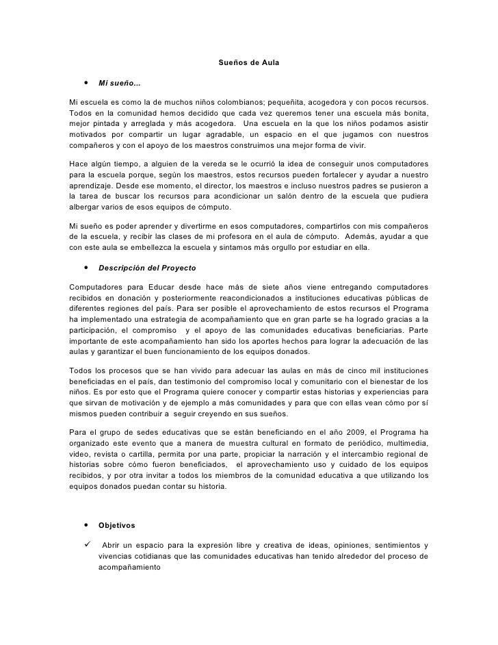 Sueños de Aula      •   Mi sueño...  Mi escuela es como la de muchos niños colombianos; pequeñita, acogedora y con pocos r...